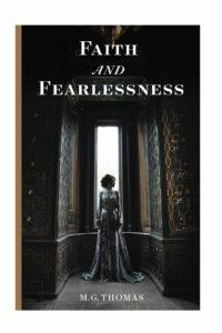 Faith and Fearlessness